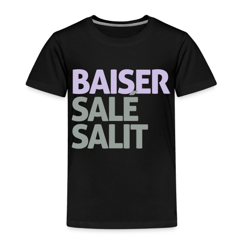 Baiser salé salit - T-shirt Premium Enfant