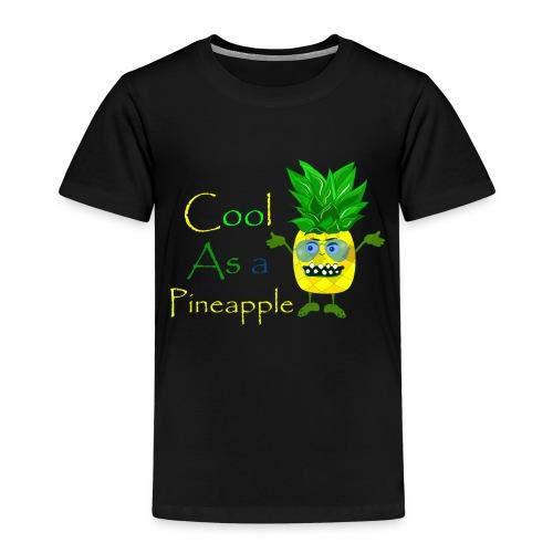 cool as a pineapple - Kinderen Premium T-shirt