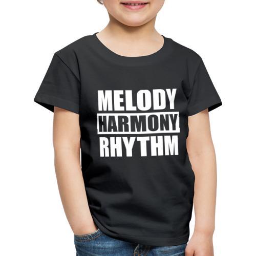 Melody Harmony Rhythm - Kinder Premium T-Shirt