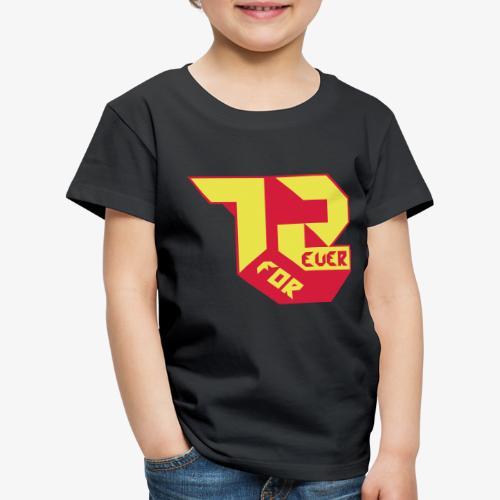 création 72 for Ever collection 01 , année 1972 - T-shirt Premium Enfant