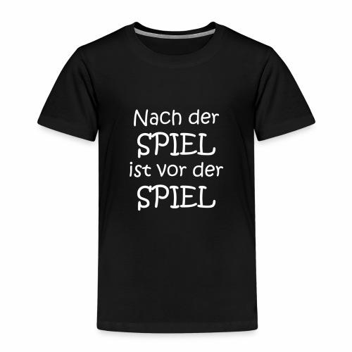 Nach der Spiel ist vor de - Kinder Premium T-Shirt