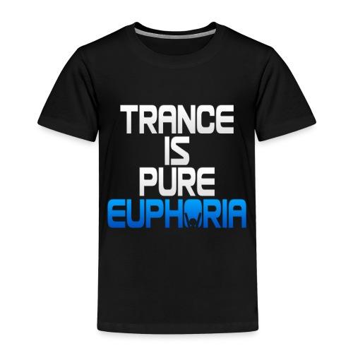 Trance Is Pure Euphoria! - Kids' Premium T-Shirt