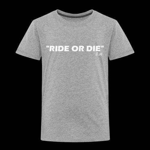 Ride or die (blanc) - T-shirt Premium Enfant