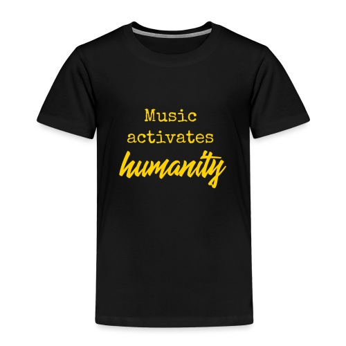 Music activates humanity - Kinderen Premium T-shirt