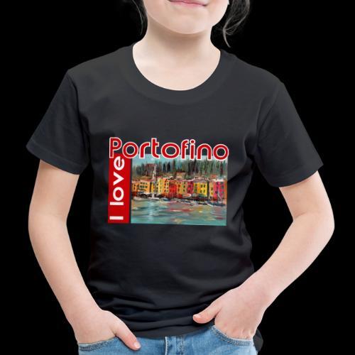 I love Portofino. Italy. - Kinder Premium T-Shirt