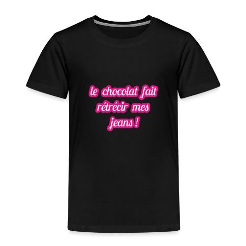 Le chocolat fait rétrécir mes jeans ! - T-shirt Premium Enfant