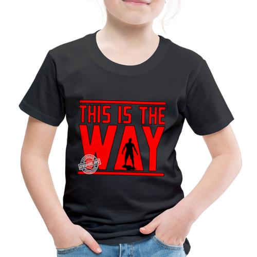 This Is The Way I Have Spoken (Dual Print) - Børne premium T-shirt