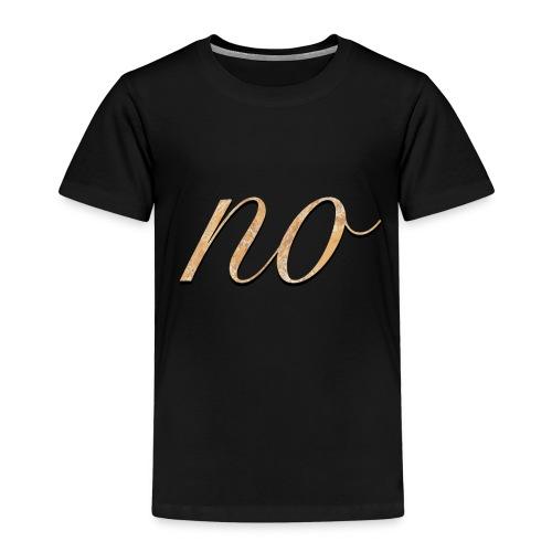 no - Kinder Premium T-Shirt