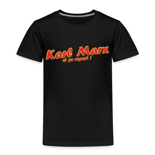 Karl Marx et ça repart ! - T-shirt Premium Enfant