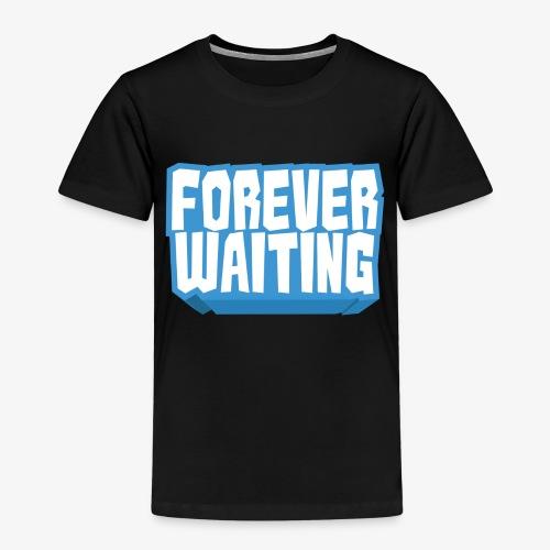 Forever Waiting - Kids' Premium T-Shirt