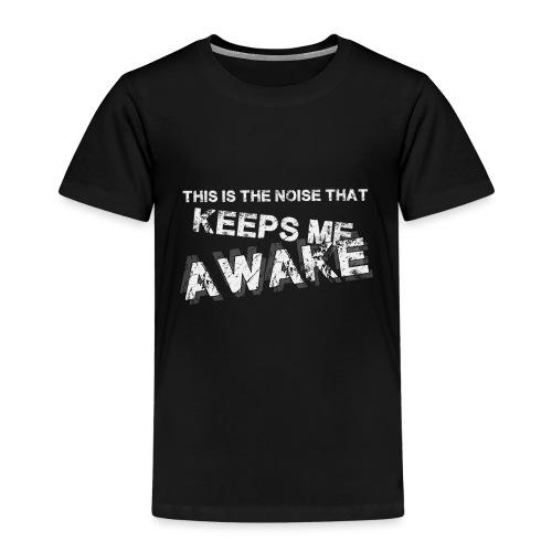 this is the noise copy - T-shirt Premium Enfant