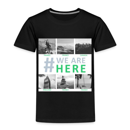 #we are here - T-shirt Premium Enfant