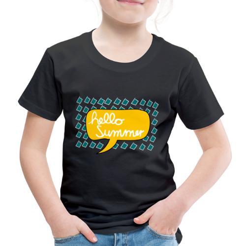 Hello Summer - Kinder Premium T-Shirt