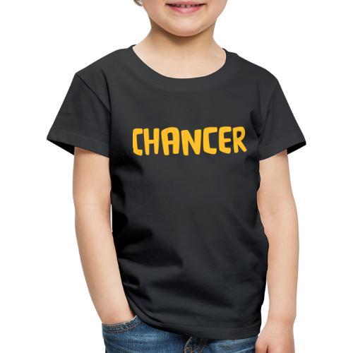 chancer - Kids' Premium T-Shirt