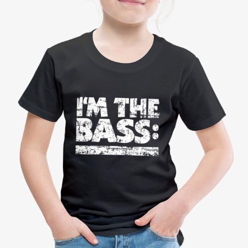 I'M THE BASS Vintage White Line - Kinder Premium T-Shirt