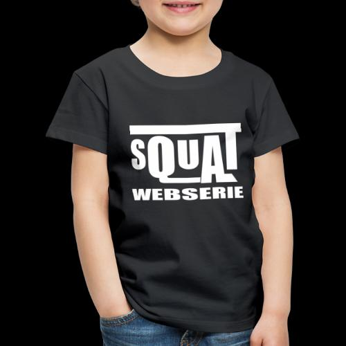 SQUAT WEBSERIE - T-shirt Premium Enfant