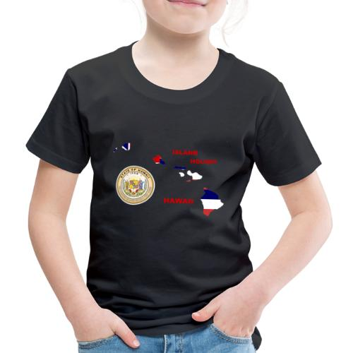 Hawaii Holiday Island - Kinder Premium T-Shirt