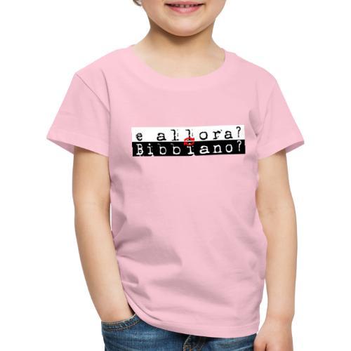 Bibbiano - Maglietta Premium per bambini