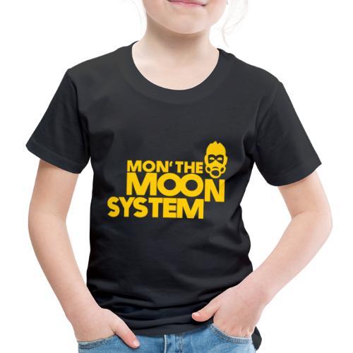 Mon' The Moon System - Kids' Premium T-Shirt