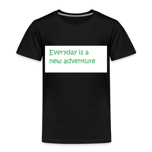 Everyday is A new adventure inspirational logo - Kids' Premium T-Shirt
