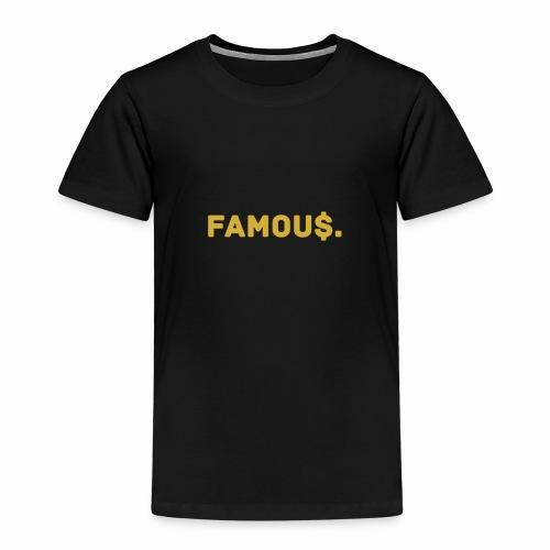Millionaire. X Famou $. - Kids' Premium T-Shirt