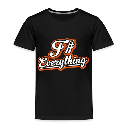 F# Everything - Kids' Premium T-Shirt