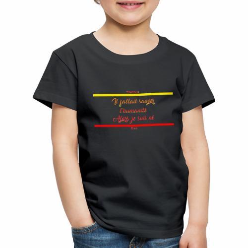 sauver l humanite texte 1 - T-shirt Premium Enfant