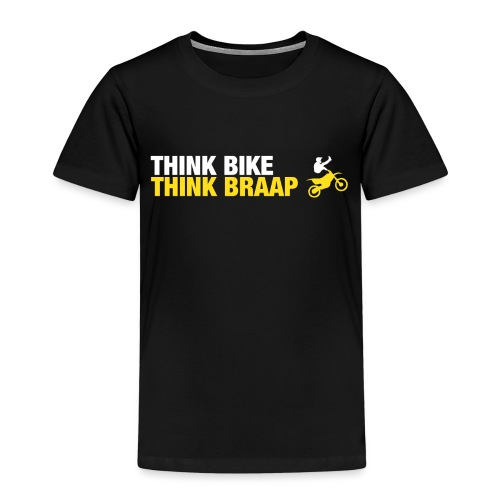 Think Braap - Kids' Premium T-Shirt