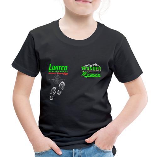 Wandern Limited Edition Wander Woman - Kinder Premium T-Shirt