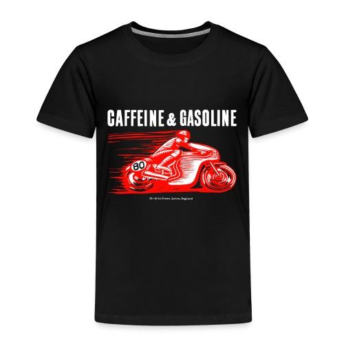 Caffeine & Gasoline white text - Kids' Premium T-Shirt