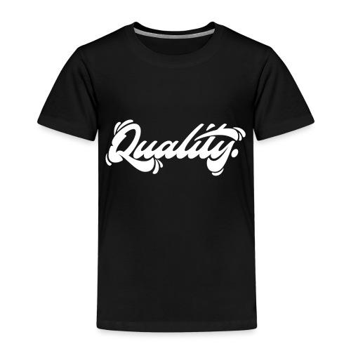 Quality. Lettering [White] - Kids' Premium T-Shirt