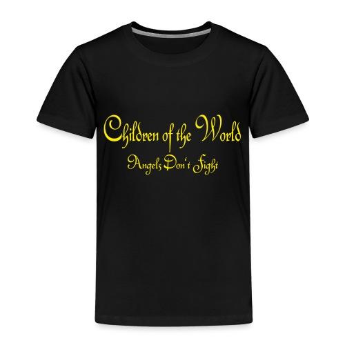 Children of the World - Angels don´t fight - Kinder Premium T-Shirt