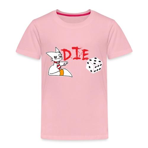 DIE - Kids' Premium T-Shirt