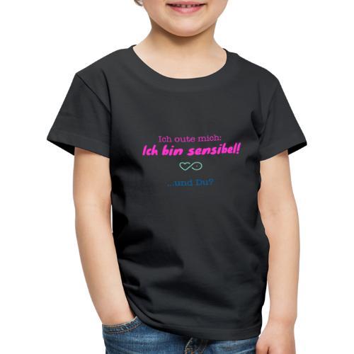 Ich oute mich ich bin sensibel und Du? - Kinder Premium T-Shirt
