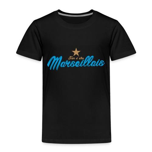 Collection Fier d'être Marseillais - T-shirt Premium Enfant