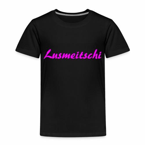 Lusmeitschi - Kinder Premium T-Shirt
