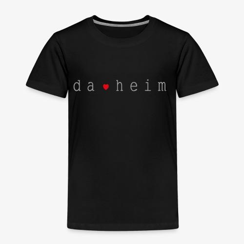 DA HEIM - Kinder Premium T-Shirt