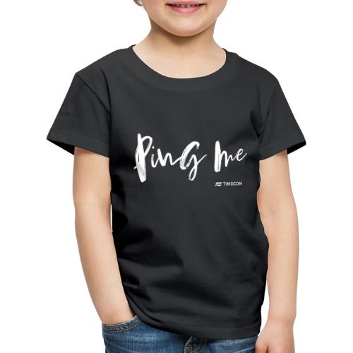 Ping me - Børne premium T-shirt