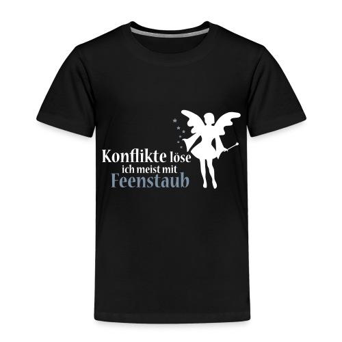Konflikte löse ich meist mit Feenstaub (Spruch und - Kinder Premium T-Shirt