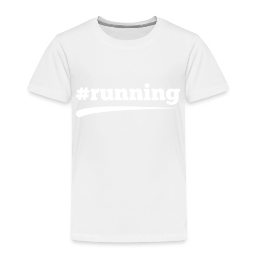 #RUNNING - Kinder Premium T-Shirt