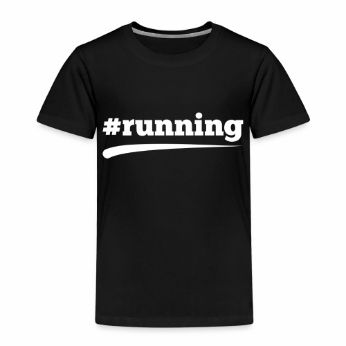 #RUNNING - Kinder Premium T-Shirt