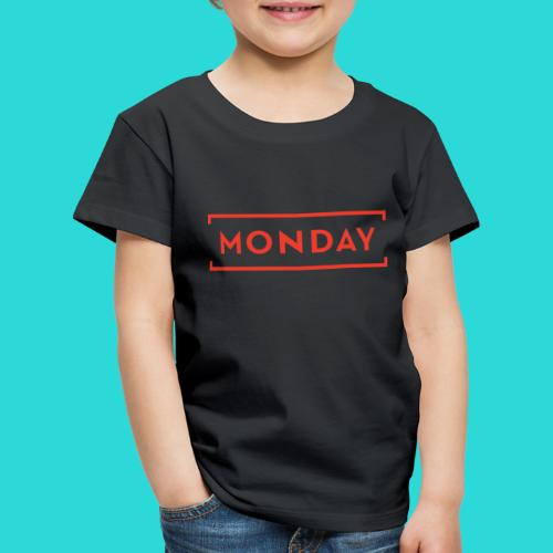 Manic Monday - The Week Day Collection - Kids' Premium T-Shirt