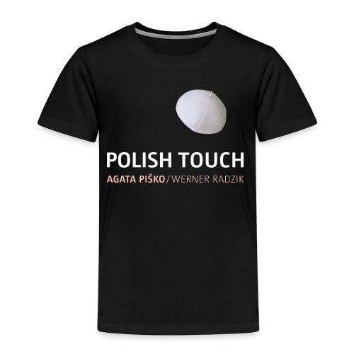 POLISH TOUCH Shirt-2 - Kinder Premium T-Shirt