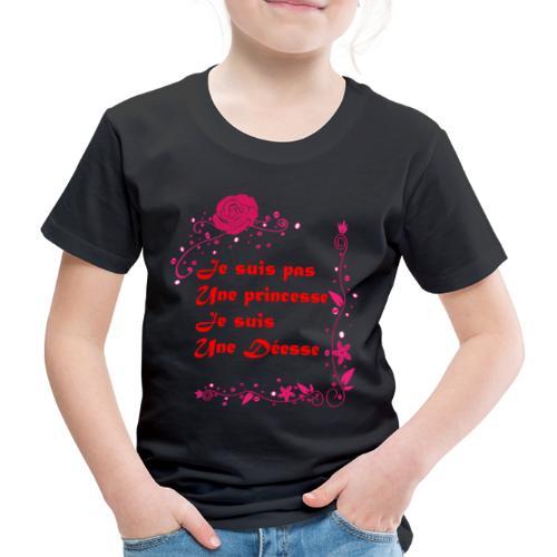 Je suis pas une princesse Je suis une déesse - T-shirt Premium Enfant
