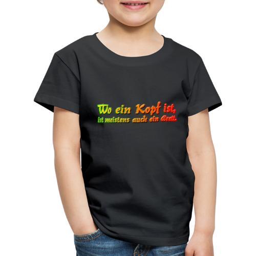Brett vorm Kopf - Kinder Premium T-Shirt