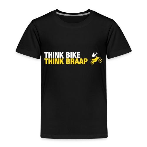 Think Braap - Kids' Premium T-Shirt