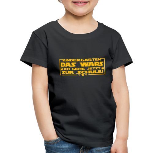 Kindergarten Das Wars - Kinder Premium T-Shirt