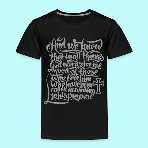 Bibelverse Romans 8:28 - Kinder Premium T-Shirt