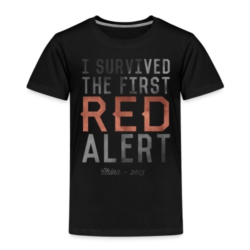 I Survived the First Red Alert - China 2015 - Kids' Premium T-Shirt