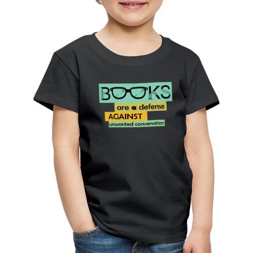 0201 books are a defense ... | reader - Kids' Premium T-Shirt